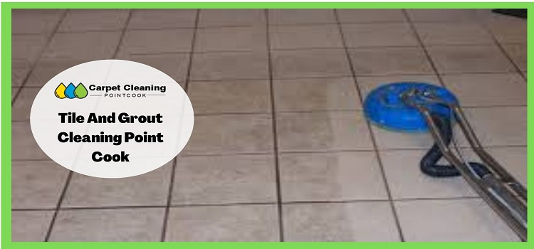 Tile And Grout Cleaning Point Cook